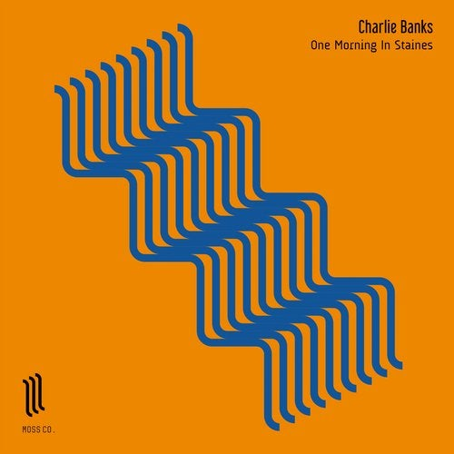 Charlie Banks – One Morning In Staines [MOSSV013]