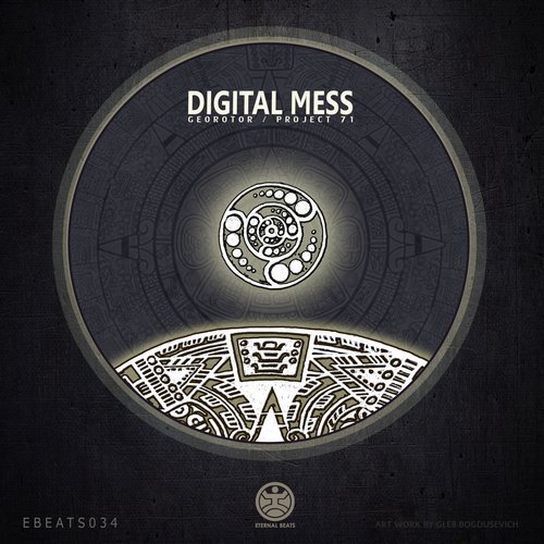 Digital Mess – Georotor / Project 71 [EBEATS034]