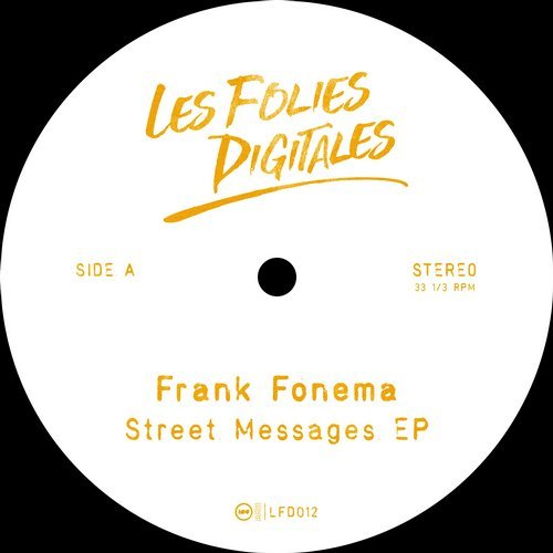 Frank Fonema – Street Messages [LFD012]