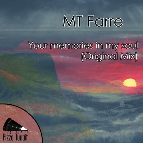 MT Farre - Your Memories In My Soul [PZZ069]