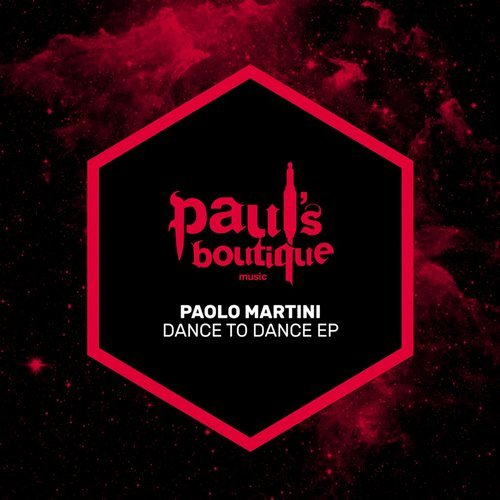 Paolo Martini – Dance To Dance EP