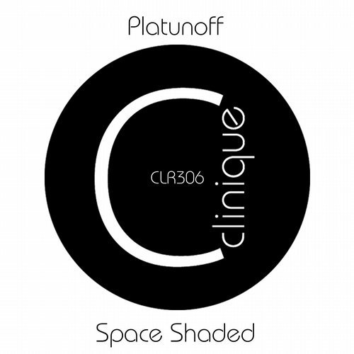 Platunoff – Space Shaded [CLR306]