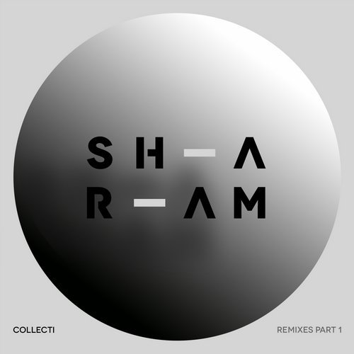 Sharam – Collecti Remixes, Pt. 1 [YR249]