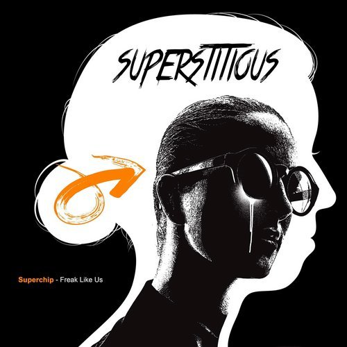 Superchip – Freak Like Us [SUPER034]
