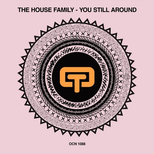 The House Family – You Still Around [OCN1088]