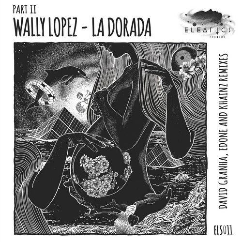 Wally Lopez – La Dorada Part II