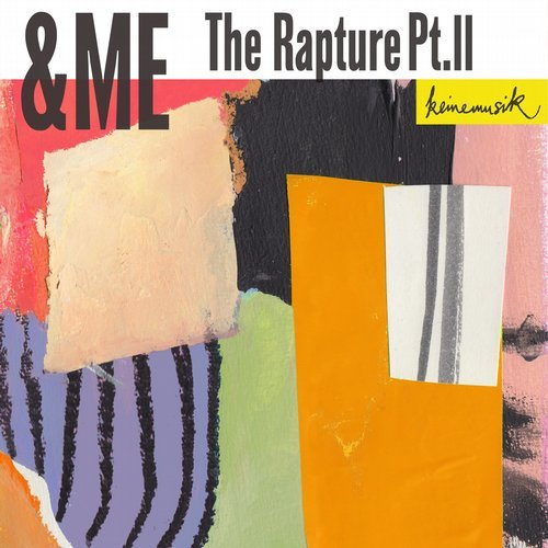&ME – The Rapture Pt.II [KM046]