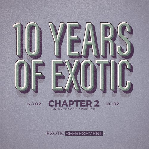 VA - 10 Years Of Exotic Chapter 2 [EXRS002]