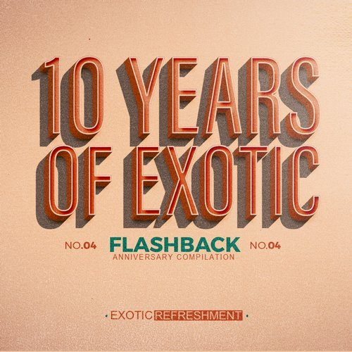 VA - 10 Years Of Exotic Flashback Part 1 [EXRC025]