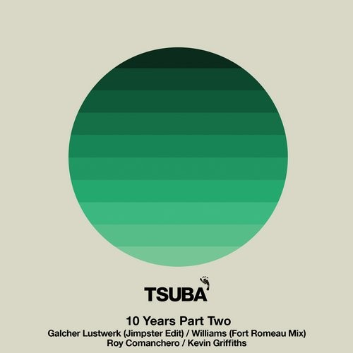 VA - 10 Years Of Tsuba Part Two [TSUBA085B]