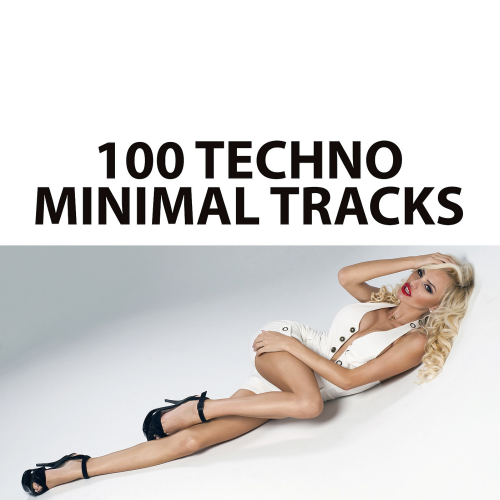 100 Techno Minimal Tracks 2015