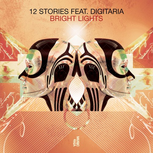 12 Stories – Bright Lights feat. Digitaria EP [VIVA121]