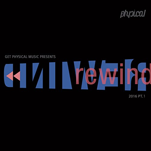 VA - Get Physical Music Presents: Rewind 2016, Pt. 1 [GPMCD139]