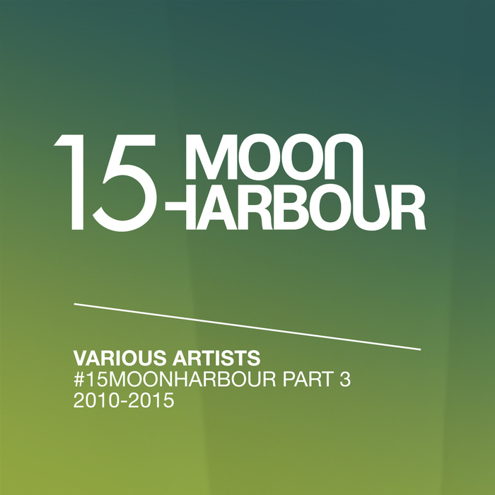 #15MoonHarbour Part 3 (2010-2015)