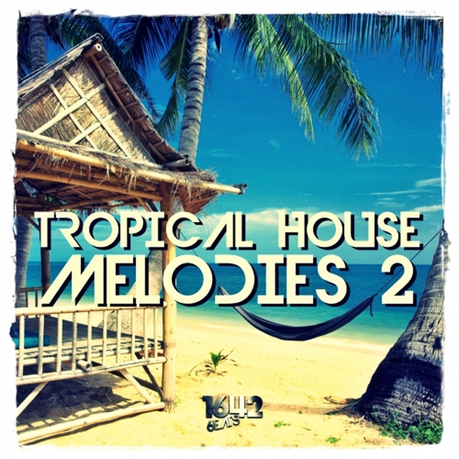 1642 Beats Tropical House Melodies 2 WAV-AUDIOSTRiKE