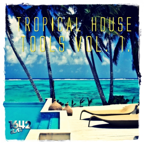 1642 Beats Tropical House Tools Vol.1