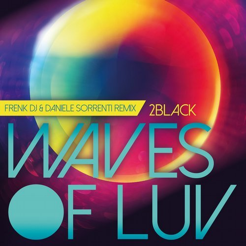 2 Black - Waves Of Luv [SPINT 1068]
