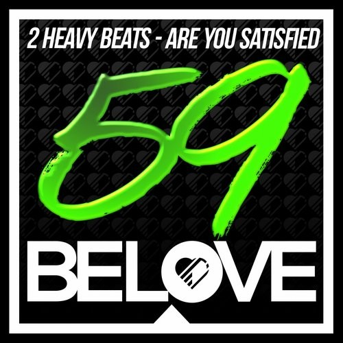 2 Heavy Beats - Are You Satisfied [BLR59]