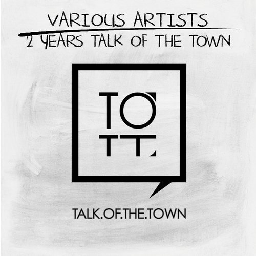 VA- 2 Years Talk of the Town [TOTT054]
