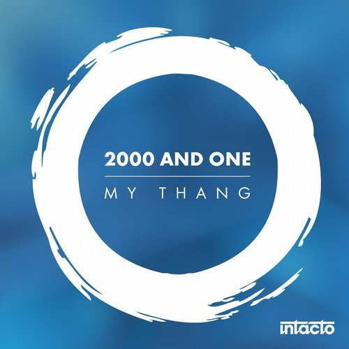 2000 And One – My Thang [INTACDIG062]