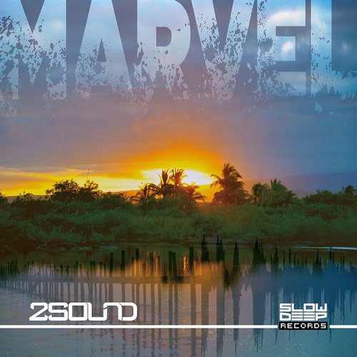 2Sound - Marvel [SDR031]