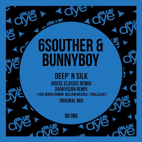 6Souther, BunnyBoy - Deep' N Silk [BD085]