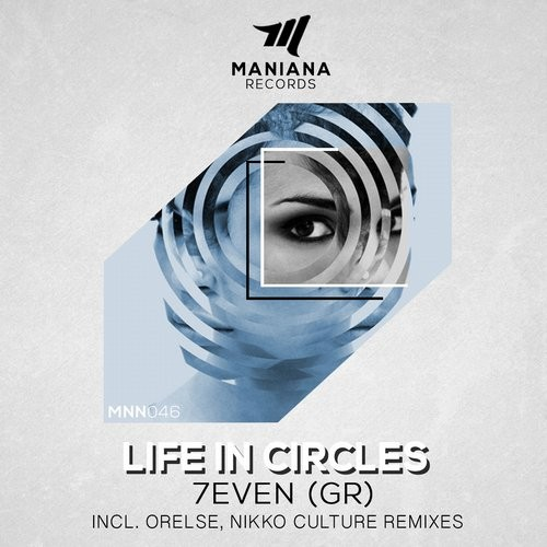 7even (GR) - Life In Circles [MNN046]