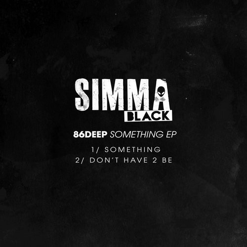 86deep – Something EP [SIMBLK066]