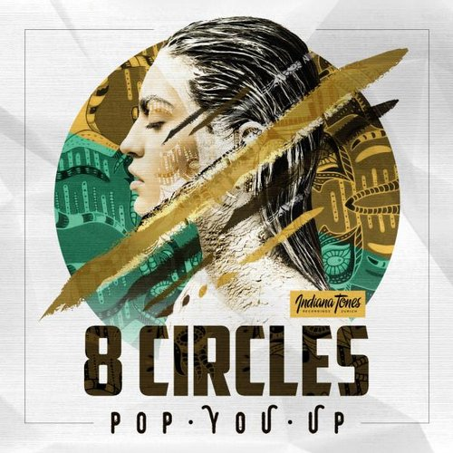 8circles - Pop You Up [IT066]