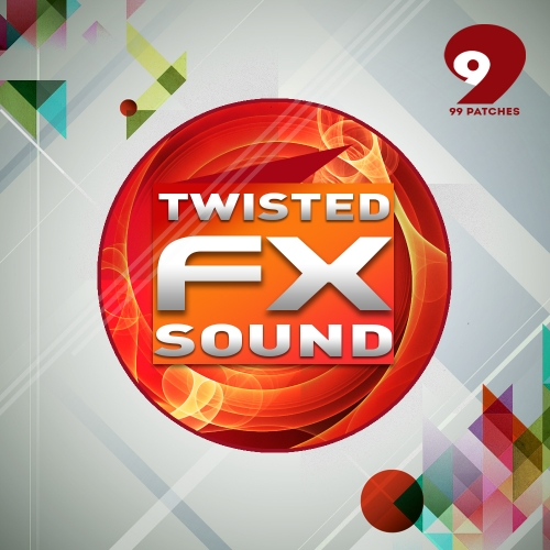 99 Patches Twisted Sound FX