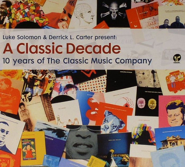 A Classic Decade - 10 Years Of The Classic Music Company [CMCCD111]