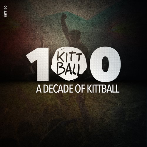 VA - A DECADE OF KITTBALL [KITT100]