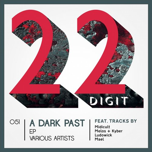 VA - A Dark Past EP [22DIGIT051]