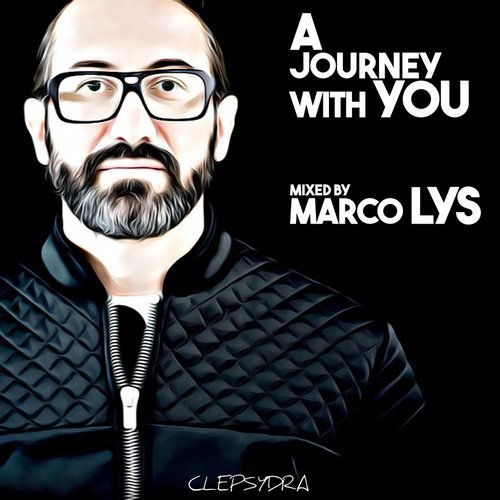 A Journey With You (Mixed By Marco Lys) 2017 [CLEPSYDRA015]