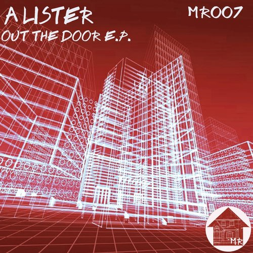A Lister - Out the Door EP [MR007]