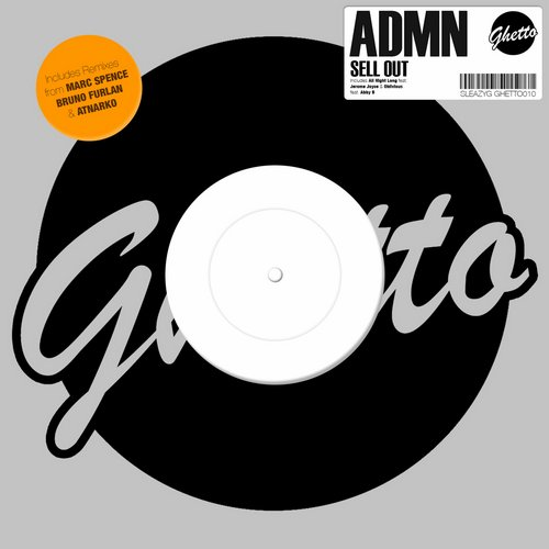 ADMN – Sell Out [GHETTO 010]