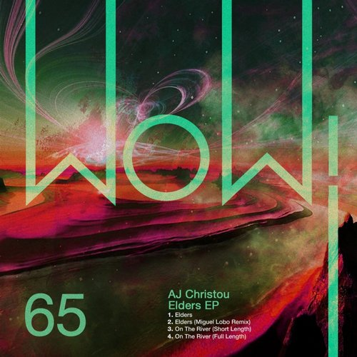 AJ Christou – Elders EP [WOW65]