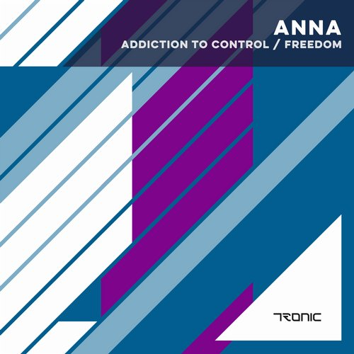 ANNA - Addiction To Control / Freedom [TR192]