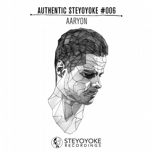 VA - Aaryon Presents Authentic Steyoyoke #006 [SYYKAS006]