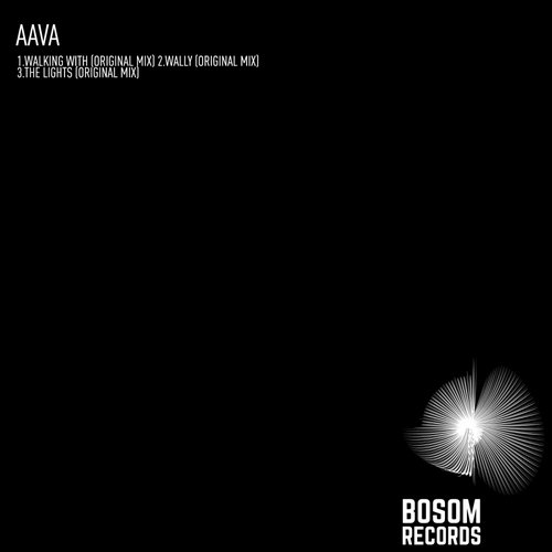 Aava - Walking With EP [BOS090]