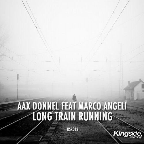 Aax Donnel, Marco Angeli - Long Train Running (The Remixes) [KSR 012]