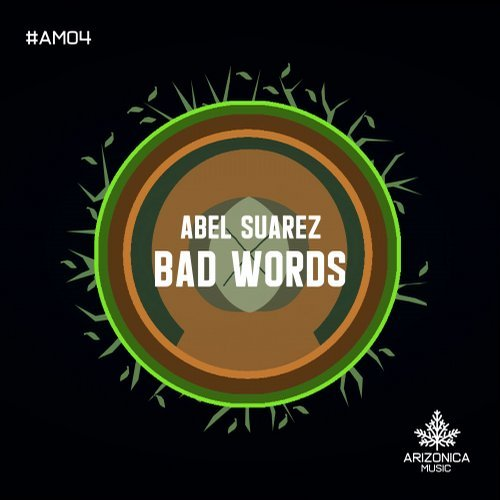 Abel Suarez - Bad Words [CAT293477]