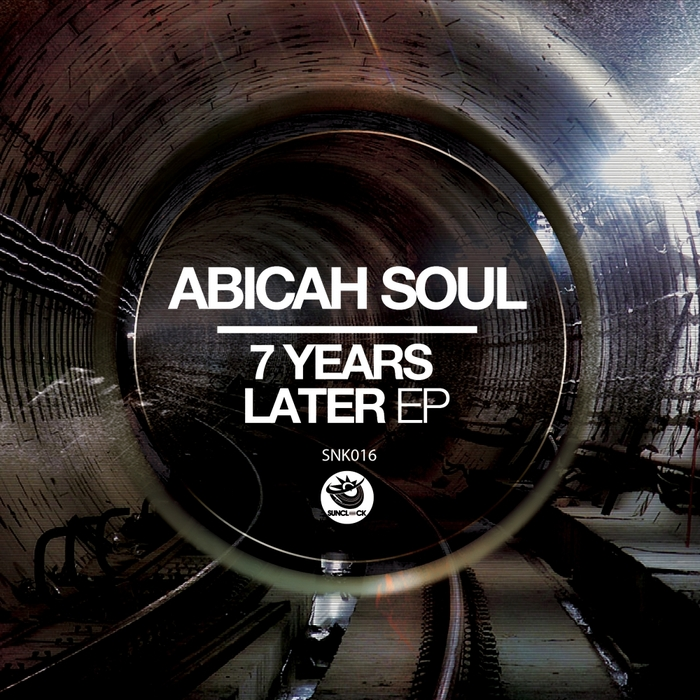 Abicah Soul - 7 Years Later EP [SNK 016]