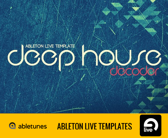 Abletunes Decoder Deep House For Ableton Live Template