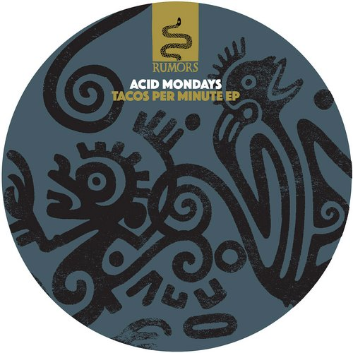 Acid Mondays – Tacos Per Minute [RMS010]