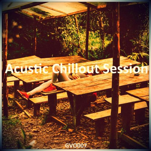 VA - Acoustic Chillout Session [GVO007]