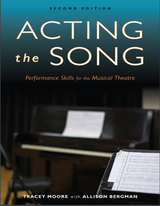 Acting the Song Performance Skills for the Musical Theatre 2nd Edition