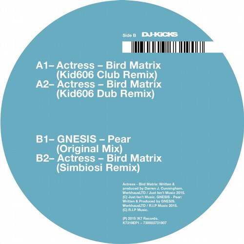 Actress - Bird Matrix (Remixes) [K7319EP1]