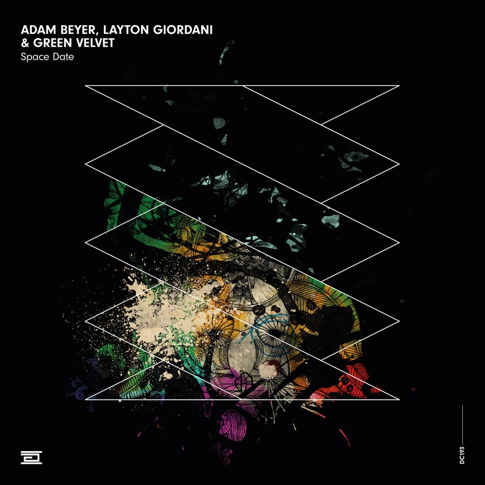 Adam Beyer, Layton Giordani & Green Velvet – Space Date [DC193]