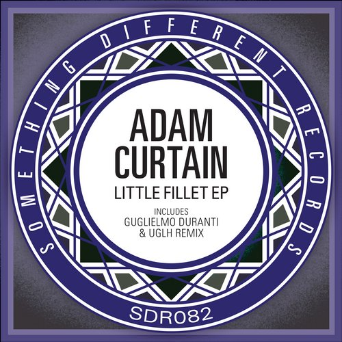 Adam Curtain - Little Fillet EP [SDR 082]